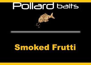 Smoked Frutti
